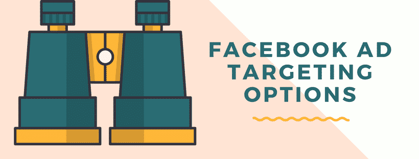 Get Your Facebook Ad Targeting Right