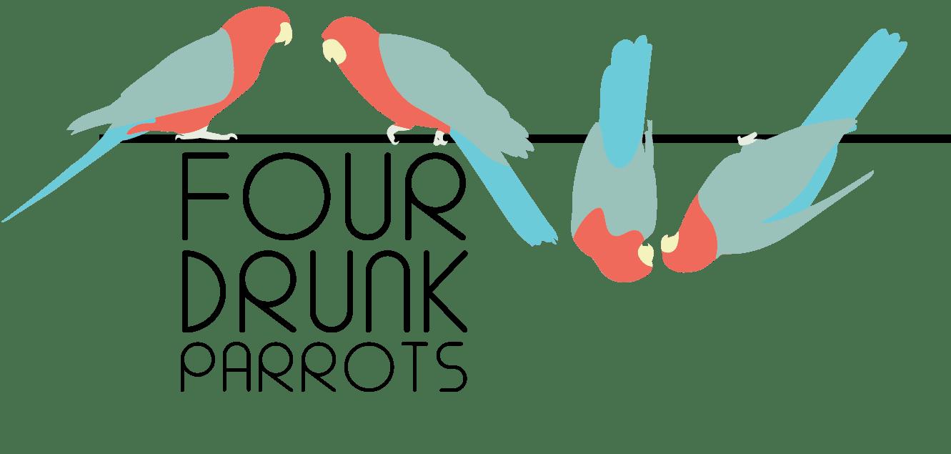 Four Drunk Parrots