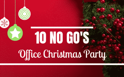 10 NO GO'S at an Office Christmas Party